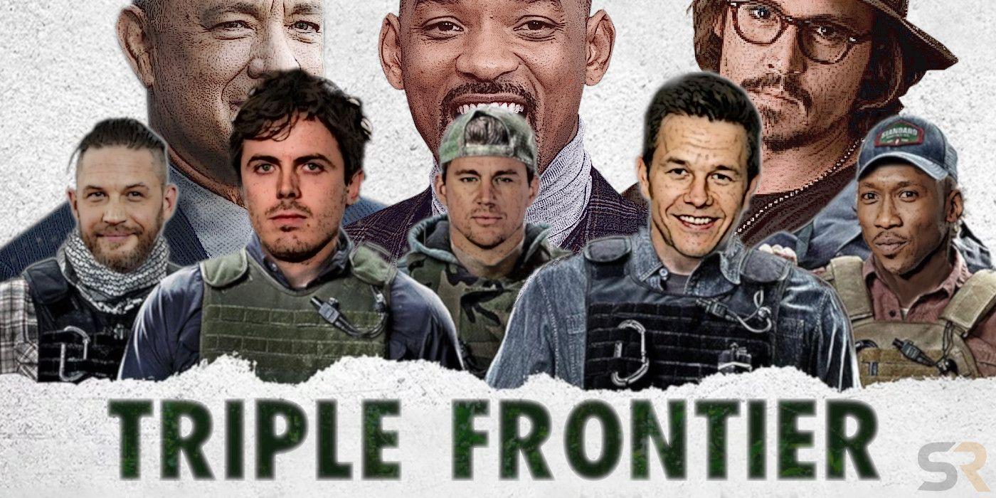 Triple Frontier Besetzung