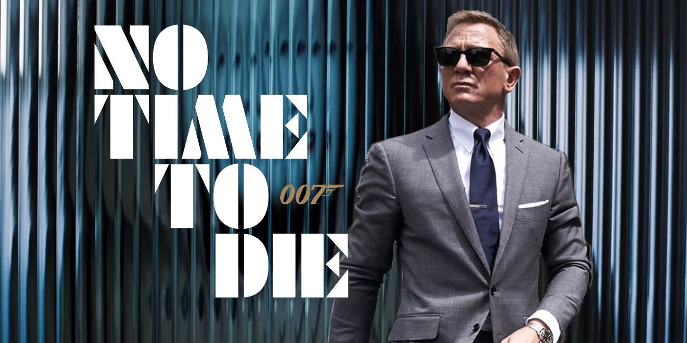 No Time To Die Trailer What Time Does It Release Today
