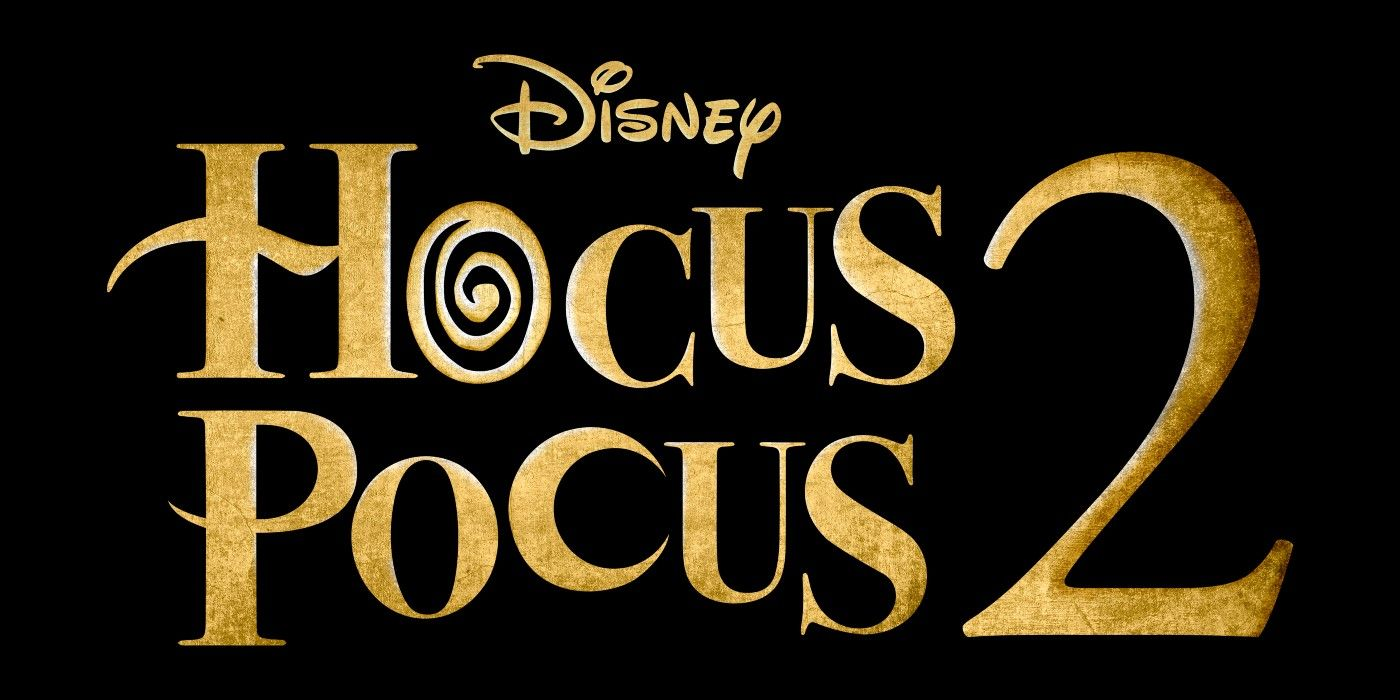 Hocus Pocus 2 Title, Logo & Fall 2022 Release Date On Disney+ Revealed